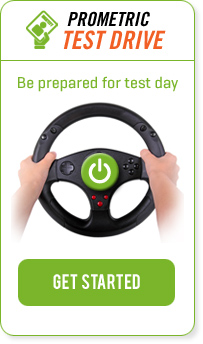 Prometric Test Drive: Be prepared for test day. GET STARTED